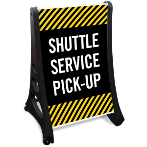 shuttle-service-pick-up-sidewalk-sign-k-roll-1124